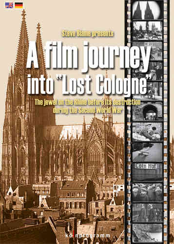 "A film journey into ""Lost Cologne"""